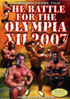 The Battle for the OLYMPIA XII / 2007: 3 discs