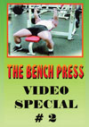 The Bench Press - Video Special #2 of 2 on DVD