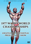 1977 WABBA World Championships: Amateur & Professional - Prejudging & Show