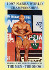 1997 NABBA World Championships: Men - The Show