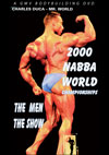 2000 NABBA World Championships - New Zealand: The Men's Show