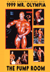 1999 Mr. Olympia: The Complete Pump Room