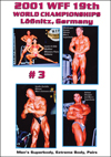 2001 WFF World Championships:  The Men, DVD # 3
