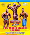 2017 Arnold Classic Pro Men Blu-ray: Arnold Classic, Arnold 212, Men's Physique & Pro Wheelchair