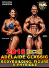 2018 ICN Adelaide Classic - Bodybuilding, Figure & Physique