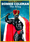 RONNIE COLEMAN: THE KING COLLECTOR'S EDITION