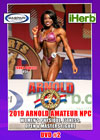 2019 Arnold Amateur NPC Women's DVD # 2 - PHYSIQUE, FITNESS, WOMEN'S OPEN & MASTERS FIGURE
