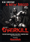 Kai Greene – A New Breed – Vol. 1 Overkill (Dual Price: US$39.95 and A$59.95 in Australia)