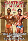 MASTERS OF MUSCLE #1: The Superstars of World Bodybuilding: The 1980s