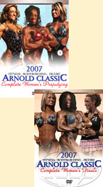 2007 Arnold Classic: The Women's Prejudging and Finals  Special Deal - 2 DVD Set