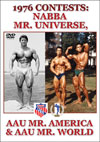 1976 CONTESTS: NABBA MR. UNIVERSE, AAU MR. AMERICA, &  AAU MR. WORLD