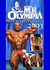 2003 Mr. Olympia - Prejudging (Dual price US$34.95 or A$44.95)