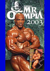 2003 Mr. Olympia Finals (Dual price US$34.95 and A$44.95)