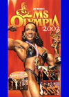 2003 Ms. Olympia/Figure Olympia (Dual price, US$39.95 or A$49.95)