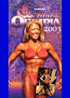 2003 Fitness Olympia (Dual price, US$39.95 or A$49.95)