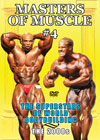 MASTERS OF MUSCLE #4: The Superstars of World Bodybuilding: The 2000s