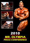The 2010 Mr. Olympia Press Conference