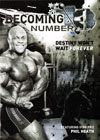 Phil Heath: Becoming Number 13