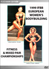 1999 IFBB European Women's Bodybuilding, Fitness & Mixed Pairs Championships