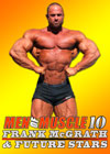 MEN OF MUSCLE # 10 – Frank McGrath & Future Stars