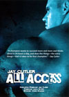 Jay Cutler - All Access (Dual price US$39,95  A$49.95)