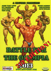 Battle For The Olympia 2013 - 212lb Special Edition!  2 Disc Set (Dual price US$39.95, A$49.95)