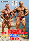 2015 NABBA World Championships: The Men Prejudging & Show – Amateur & Professional