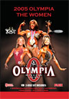 2005 Fitness, Figure and Ms. Olympia (2 Disc Set) DUAL PRICE: US$39.95 OR AUST$64.95