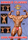 2006 Arnold Classic - Prejudging (Dual price US$34.95 or A$59.95)