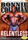 Ronnie Coleman / Relentless 2 Disc Set (Dual price US$39.95 or A$49.95)