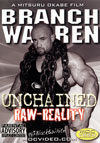 Branch Warren - UNCHAINED / RAW-REALITY 2 Disc Set (Dual price US$39.95 or A$62.95)