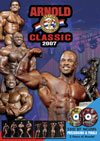 2007 Arnold Classic - 2 disc set (Dual price US$39.95 or A$62.95)