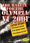 2001 Battle for the Olympia (Dual price US$34.95 or A$44.95)