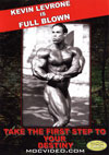 Kevin Levrone is Full Blown (Dual price US$34.95 or A$44.95)