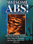 Awesome Abs: The Gut-Busting Solution for Men & Women