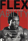 Flex-Ability - A Story of Strength and Survival Dual price US$25.00 or A$35.00
