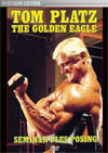 Tom Platz Seminar With Posing - The Golden Eagle - Platinum Edition