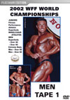 2002 WFF WORLD CHAMPIONSHIPS: THE MEN DVD # 1