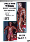 2002 WFF WORLD CHAMPIONSHIPS: THE MEN DVD # 3