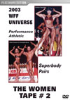 2003 WFF Universe:  The Women - Tape # 2