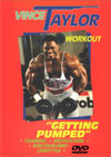 Vince Taylor Workout - Getting Pumped