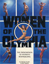 Women of the Olympia - The Phenomenon of Womens Bodybuilding