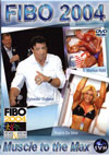 FIBO 2004 - MUSCLES TO THE MAX