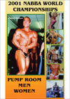 2001 NABBA World Championships: Pump Room - Men & Women