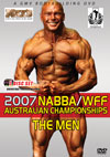 2007 NABBA/WFF AUSTRALIAN CHAMPIONSHIPS - THE MEN 2 DISC SET