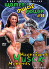 Women's Muscle Power #14 – Magnificent Muscle Moments