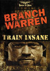 BRANCH WARREN - TRAIN INSANE (Dual price US$39.95 and A$59.95)