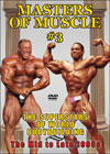 MASTERS OF MUSCLE #3: The Superstars of World Bodybuilding: Mid to Late 1990s