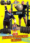 2013 Arnold Strongman Classic (Dual price US$39.95, A$49.95)