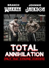 Total Annihilation - Only the Strong Survive: With Branch Warren and Johnnie Jackson (Dual price)